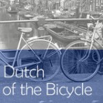 On Your Bike!: 5 Reasons the Dutch are Queens of the Bicycle