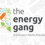 The Energy Gang: Why Renewables Can't Be Stopped [PODCAST]