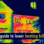 The Beginners Guide to Lower Heating Bills: For Tenants, Owners and Homelovers