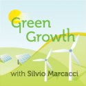 Green Growth with Silvio Marcacci