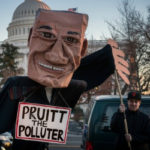 Scott Pruitt Might Be On His Way Out as EPA Administrator, But Clean Energy Advocates Shouldn't Be Celebrating If That Happens